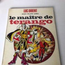 Cómics: LE MAITRE DE TERANGO. Lote 234290535