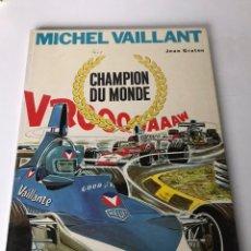 Cómics: MICHEL VAILLANT - CHAMPION DU MONDE. Lote 234291045