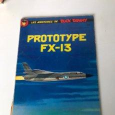 Cómics: PROTOTYPE - FX-13 LAS AVENTURAS DE BUCK DANNY. Lote 234306105