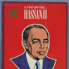 Fumetti: IL ETAIT UNE FOIS... HASSAN II. FAYOLLE. Lote 234563905
