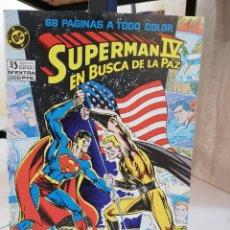 Cómics: SUPERMAN IV EN BUSCA DE LA PAZ. Lote 234867845