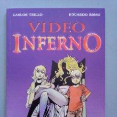 Comics: VIDEO INFERNO-CARLOS TRILLO-EDUARDO RISSO. Lote 234892170