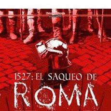 Cómics: 1527: EL SAQUEO DE ROMA. Lote 235102345