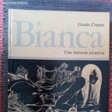 Cómics: BIANCA. UNA HISTORIA EXCESIVA. GUIDO CREPAX. EDICIONES IKUSAGER 1979.. Lote 235503640