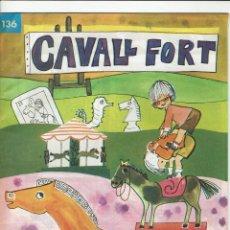 Cómics: CAVALL FORT. Nº 136. 8 PESSETES.. Lote 235509695