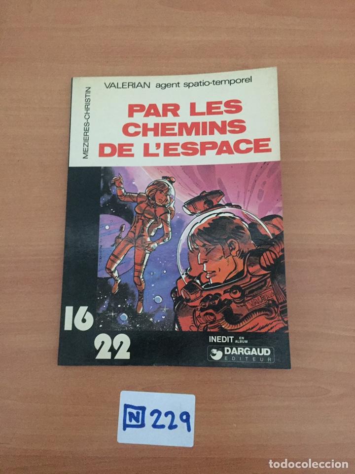 PAR LES CHEMINS DE LESPACE (VALÉRIAN AGENT SPATIO-TEMPOREL (Tebeos y Comics Pendientes de Clasificar)