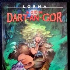 Cómics: COLECCIÓN AZPIRI Nº 9 - LORNA, EL OJO DE DART-AN-GOR - NORMA 2003 ''EXCELENTE ESTADO''. Lote 235856770