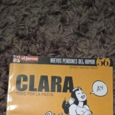 Fumetti: CLARA DE NOCHE. TODO POR LA PASTA. EL JUEVES EDICIONES. NUEVOS PENDONES DEL HUMOR 56.. Lote 236077895