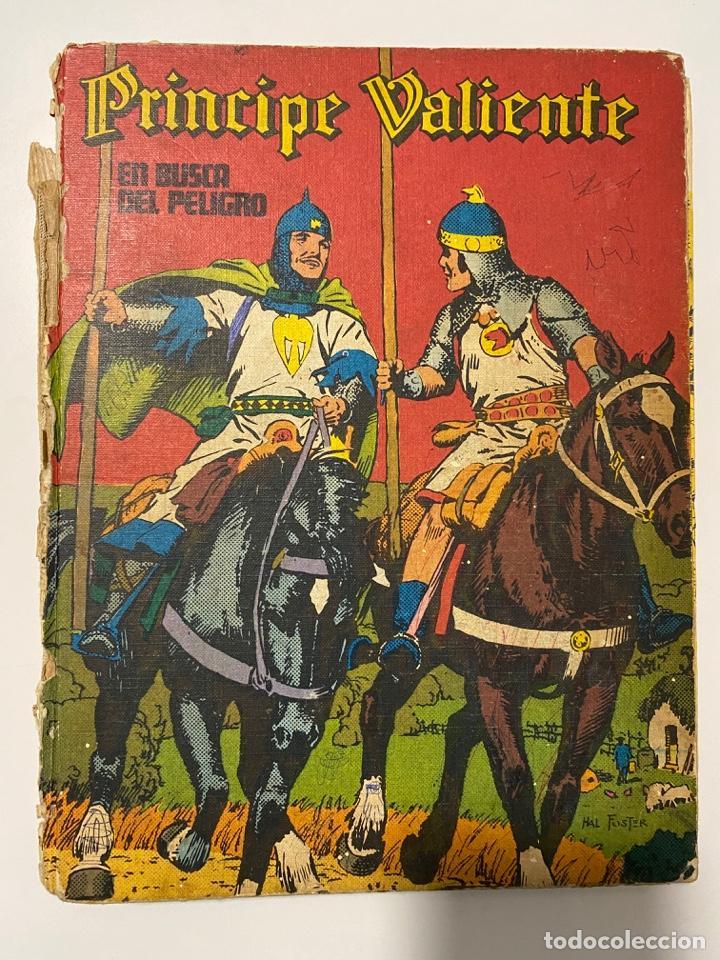 PRÍNCIPE VALIENTE. EN BUSCA DEL PELIGRO. TOMO 6. BURU LAN EDICIONES. (Tebeos y Comics - Buru-Lan - Principe Valiente)