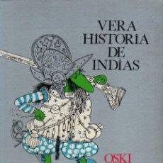 Cómics: OSKI . VERA HISTORIA DE INDIAS (LUMEN, 1975). Lote 236522865