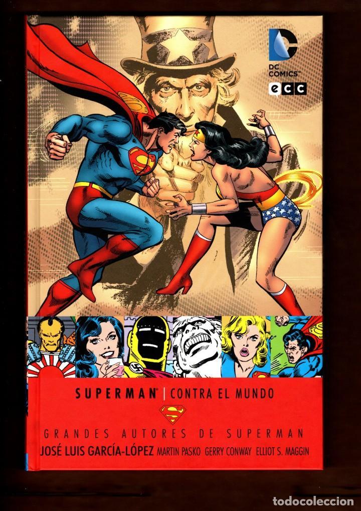 SUPERMAN : CONTRA EL MUNDO - ECC / DC / TAPA DURA / GRANDES AUTORES : GARCIA-LOPEZ (Tebeos y Comics - Comics otras Editoriales Actuales)