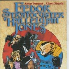 Cómics: FEDOR STRATOCUSTER & HALLELUJAH JONES. Lote 236557335
