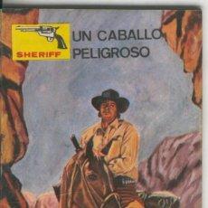 Cómics: SHERIFF NUMERO 238: UN CABALLO PELIGROSO (FELEZ). Lote 236558215