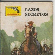 Cómics: SHERIFF NUMERO 236: LAZOS SECRETOS. Lote 236558375