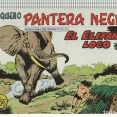 Cómics: FACSIMIL: PEQUEÑO PANTERA NEGRA, NUMERO 250: EL ELEFANTE LOCO. Lote 237308450
