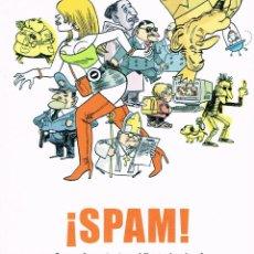 Cómics: LOS INÉDITOS DEL JUEVES. SPAM.( MANEL FONTDEVILA ). Lote 237384735