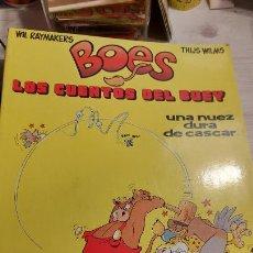 Cómics: BOES LOS CUENTOS DEL BUEY -UNA NUEZ DURA DE CASCAR. Lote 237563565