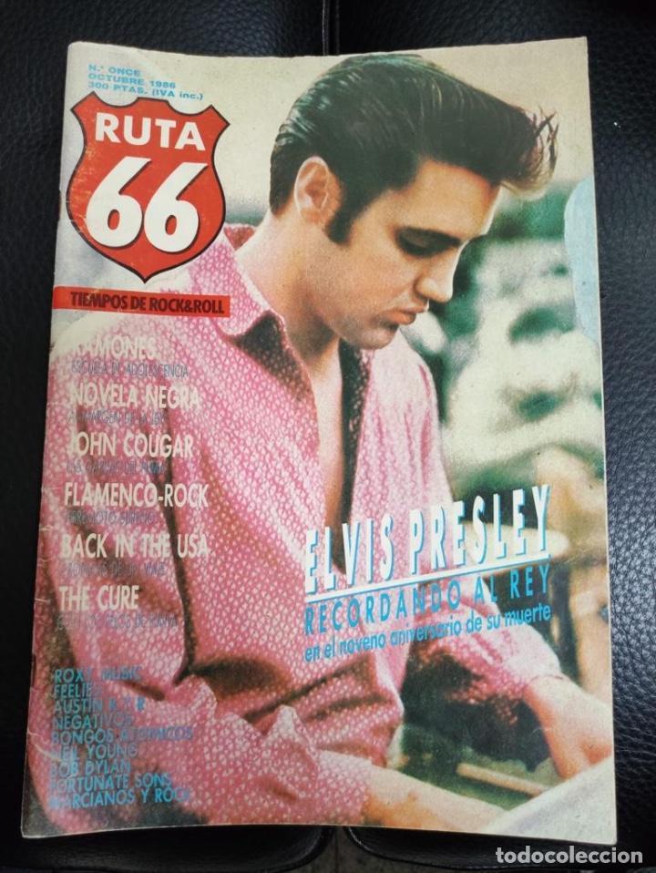 RUTA 66 Nº 11 ELVIS PRESLEY, RAMONES, JOHN COUGAR, THE CURE, NEIL YOUNG, BOB DYLAN, FEELIES, ROXY (Tebeos y Comics Pendientes de Clasificar)