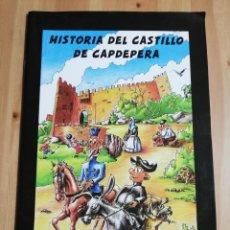 Cómics: HISTORIA DEL CASTILLO DE CAPDEPERA (...Y DE SUS HABITANTES) AJUNTAMENT DE CAPDEPERA. Lote 237768575