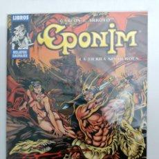 Cómics: EPONIM - LA TIERRA SIN HÉROES - RELATOS SALVAJES - FORUM - 1999 - SALONCOMIC - CONAN -PERFECTA. Lote 238486675