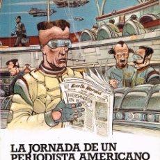 Cómics: LA JORNADA DE UN PERIODISTA AMERICANO EN EL AÑO 2889.(JULIO VERNE),ILUSTRACIONES ENKI BILAL.ALTEA. Lote 239504300