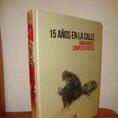 Cómics: 15 AÑOS EN LA CALLE. OBRA COMPLETA - MIGUEL FUSTER - NUEVO, PRECINTADO. Lote 240804605