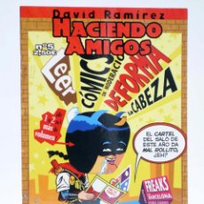 Cómics: HACIENDO AMIGOS 5 (DAVID RAMÍREZ) DOLMEN, 2006. OFRT. Lote 268174864