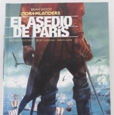 Cómics: NORTHLANDERS: EL ASEDIO DE PARÍS, BRIAN WOOD (ECC EDICIONES, PRIMERA EDICIÓN, 2016). Lote 241090465