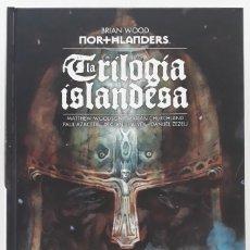 Cómics: NOTHLANDERS: LA TRILIGÍA ISLANDESA, BRIAN WOOD (ECC EDICIONES, PRIMERA EDICIÓN, 2016). Lote 241091250