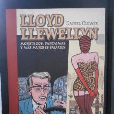 Cómics: LLOYD LLEWELLYN. MONSTRUOS, FANTASMAS Y MAS MUJERES SALVAJES. DANIEL CLOWES. 2. LA CUPULA COMIX. NOV. Lote 241678495