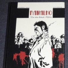 Cómics: COMIC RAMALHO UNA MINA LLAMADA INFIERNO ALEJANDRO M.GALLO DOLMEN EDITORIAL. Lote 242968610