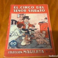 Cómics: EL CIRCO DEL SEÑOR SILBATO COLECCION MARUJITA. Lote 243926695