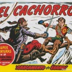 Cómics: EL CACHORRO FACSIMIL NUMERO 186: CARGAMENTO DE EBANO. Lote 243938955