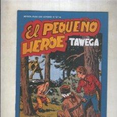 Cómics: EL PEQUEÑO HEROE FACSIMIL NUMERO 069: TAWEGA. Lote 243941695