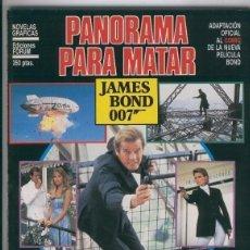 Cómics: NOVELAS GRAFICAS RUSTICA NUMERO 08: JAMES BOND 007: PANORAMA PARA MATAR. Lote 243962365