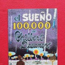 Comics: EL SUEÑO 100.000 DE PHILBERT DESANEX - 1981 - GILBERT SHELTON - ED. LA CÚPULA, BARCELONA. Lote 244447855