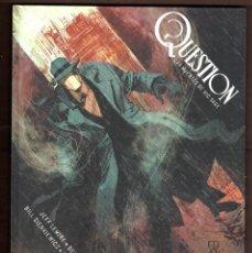 Cómics: QUESTION : LAS MUERTES DE VIC SAGE - ECC / DC BLACK LABEL / EDICIÓN INTEGRAL / TAPA DURA. Lote 243222250