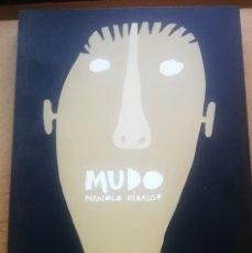 Cómics: MUDO (MANOLO HIDALGO). ED. SINS ENTIDO. 176 PAG.. Lote 244727270