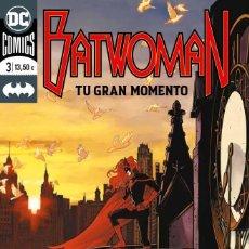 Cómics: BATWOMAN 3. TU GRAN MOMENTO. ECC. Lote 275918863