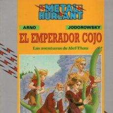 Cómics: METAL HURLANT COL. HUMANOIDES Nº 32 EL EMPERADOR COJO - EUROCOMIC - BUEN ESTADO - OFM15. Lote 244789225