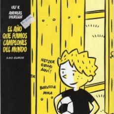 Cómics: EL AÑO QUE FUIMOS CAMPEONES DEL MUNDO - ALETA EDICIONES - MUY BUEN ESTADO. Lote 244808390