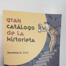 Comics: ACT: GRAN CATALOGO DE LA HISTORIETA INVENTARIO 2012. CATALOGOS DE LOS TEBEOS EN ESPAÑA DESDE 188.... Lote 244963860