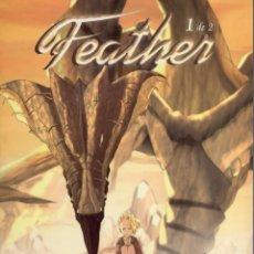Cómics: FEATHER COMPLETA 1 Y 2 (STEVE UY) ALETA EDICIONES - IMPECABLE. Lote 245075740