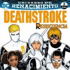 Cómics: DEATHSTROKE 3. RENACIMIENTO UNIVERSO DC RENACIMIENTO RESISTENCIA. 144 PAGINAS. Lote 245090805