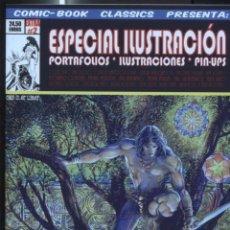 Cómics: FANZINE: COMIC BOOK CLASSICS EXTRA NUMERO 02: ESPECIAL ILUSTRACIONES, PORTAFOLIOS, PIN-UPS. Lote 245092140
