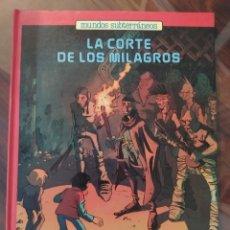 Cómics: MUNDOS SUBTERRÁNEOS - NÚMERO 4 - LA CORTE DE LOS MILAGROS - NINA WOLMARK ATELIER ASYLÜM GARZA 1988. Lote 245102020