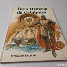 Cómics: BREU HISTORIA DE CATALUNYA EL CASAL DE BARCELONA. Lote 246081445