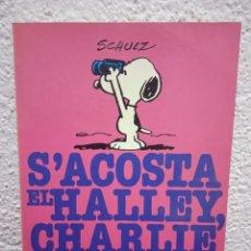 Comics : S ACOSTA EL HALLEY, CHARLIE BROWN. EDICIONS 62. AÑO 1986. EN CATALÁN.. Lote 247053120