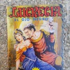 Cómics: EL OJO NEGRO - LUCRECIA. Lote 248593240