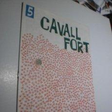Fumetti: CAVALL FORT Nº 5 (BON ESTAT). Lote 248798525